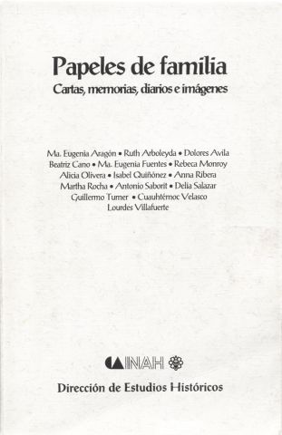 Papeles de familia. Cartas, memorias, diarios e imágenes